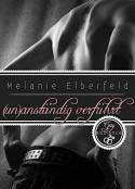 (Un)anständig verführt: Gay Romance - Melanie Elberfeld