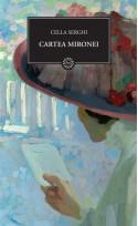 Cartea Mironei - Cella Serghi