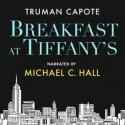 Breakfast at Tiffany's - Michael C. Hall, Truman Capote