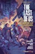The Last of Us: American Dreams - Neil Druckmann, Faith Erin Hicks, Brendan Wright, Rachelle Rosenberg