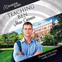 Teaching Ben - Shae Connor, Kenneth Obi