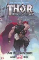 Thor: God of Thunder Volume 1: The God Butcher (Marvel Now) (Thor (Graphic Novels)) - Jason Aaron, Esad Ribic