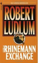 The Rhinemann Exchange: A Novel - Robert Ludlum