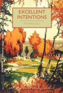 Excellent Intentions - Martin Edwards, Richard Hull