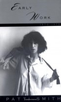 Early Work: 1970-1979 - Patti Smith