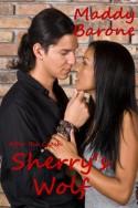 Sherry's Wolf - Maddy Barone