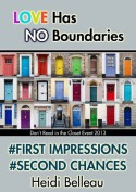 #First Impressions #Second Chances - Heidi Belleau