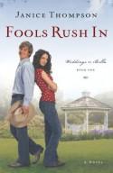 Fools Rush In - Janice Thompson