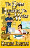 The Shifter Romances The Writer (Nocturne Falls) (Volume 6) - Kristen Painter