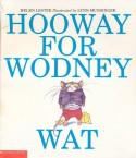 Hooway for Wodney Wat - Helen Lester, Lynn Munsinger