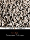 The Agricola and the Germania - Tacitus, H. Mattingly, S.A. Handford
