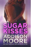 Sugar Kisses (3:AM Kisses) - Addison Moore