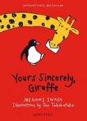 Yours Sincerely, Giraffe - Megumi Iwasa