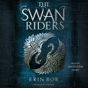 The Swan Riders (Prisoners of Peace) - Erin Bow