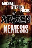 Arisen : Nemesis - Michael Stephen Fuchs
