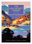 The Lake District Murder (British Library - British Library Crime Classics) - John Bude