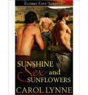 Sunshine, Sex and Sunflowers - Carol Lynne
