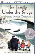 The Family Under the Bridge - Natalie Savage Carlson