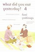 What Did You Eat Yesterday, Volume 4 - Fumi Yoshinaga
