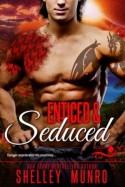 Enticed & Seduced - Shelley Munro
