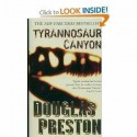 Tyrannosaur Canyon - Douglas Preston