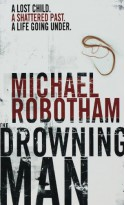 The Drowning Man - Michael Robotham