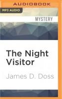 The Night Visitor - Romy Nordlinger, James D. Doss