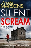 Silent Scream: An edge of your seat serial killer thriller (Detective Kim Stone crime thriller series Book 1) - Angela Marsons
