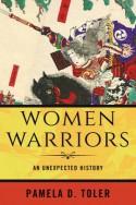 Women Warriors - Pamela D. Toler
