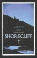 Shorecliff - Marilyn Ross