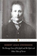 The Strange Case of Dr. Jekyll and Mr. Hyde and Other Tales of Terror - Robert Louis Stevenson, Robert Mighall