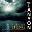 A Dangerous Thing - Josh Lanyon, Chris Patton