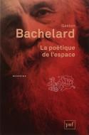La poétique de l'espace - Gaston Bachelard