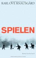 Spielen: Roman - Karl Ove Knausgård, Paul Berf