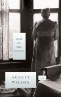Gem of the Ocean - August Wilson, Phylicia Rashad, John Lahr