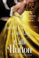 For the Love of the Lady - Callie Hutton