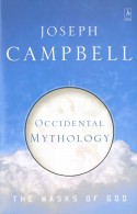 Occidental Mythology - Joseph Campbell