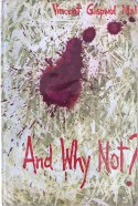 And Why Not? - Vincent Gaspard Malo
