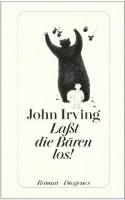 Lasst die Bären los - Michael Walter, John Irving