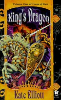 King's Dragon - Kate Elliott