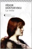 La mite - Fëdor Dostoevskij