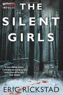 The Silent Girls - Eric Rickstad
