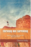 Thriving not surviving - Dianna Kelly