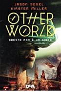 Otherworld: Questo non è un gioco - Jason Segel , Kirsten Miller