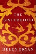The Sisterhood - Helen Bryan