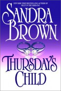 Thursday's Child - Sandra Brown