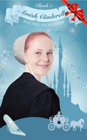 Amish Cinderella #1 (Amish Fairy Tales (An Amish of Lancaster County Christmas Books series)) - Rachel Stoltzfus