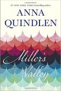 Miller's Valley - Anna Quindlen
