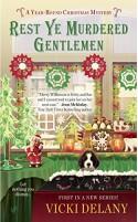 Rest Ye Murdered Gentlemen (A Year-Round Christmas Mystery) - Vicki Delany