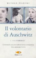 Il volontario di Auschwitz - Witold Pilecki